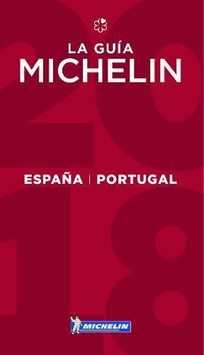 Michelin España & Portugal 2018: Hotels & Restaurants (MICHELIN Hotelführer)
