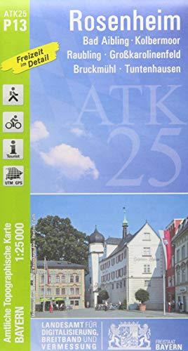 ATK25-P13 Rosenheim (Amtliche Topographische Karte 1:25000): Bad Aibling, Kolbermoor, Raubling, Großkarolinenfeld, Bruckmühl, Tuntenhausen (ATK25 Amtliche Topographische Karte 1:25000 Bayern)