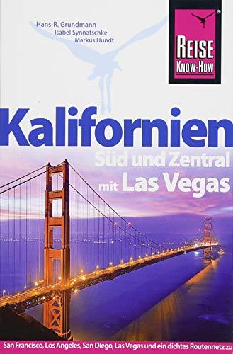Reise Know-How Reiseführer Kalifornien Süd und Zentral mit Las Vegas