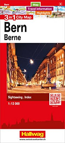 Bern 3 in 1 City Map, 1:13 000: Map, Travel information, Highlights, Sightseeing, Index (City Map 3 in 1)