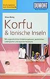 DuMont Reise-Taschenbuch Reiseführer Korfu & Ionische Inseln: mit Online-Updates als Gratis-Download