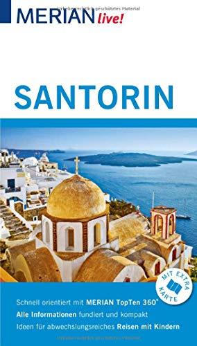 MERIAN live! Reiseführer Santorin: Mit Extra-Karte zum Herausnehmen