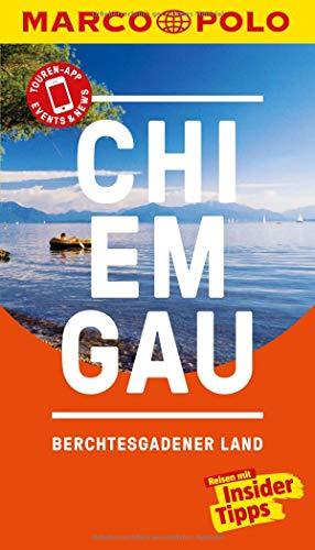 MARCO POLO Reiseführer Chiemgau, Berchtesgadener Land: Reisen mit Insider-Tipps. Inkl. kostenloser Touren-App und Events&News
