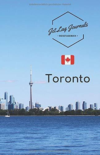 JetLagJournals • Reisetagebuch Toronto: Erinnerungsbuch zum Ausfüllen   Reisetagebuch zum Selberschreiben für den Kanada Urlaub