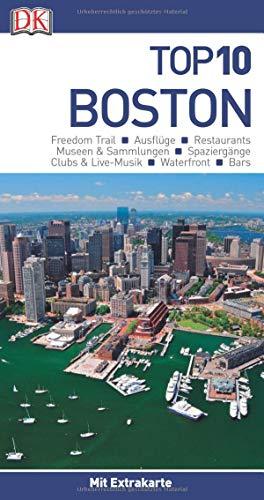 Top 10 Reiseführer Boston: mit Extra-Karte und kulinarischem Sprachführer zum Herausnehmen