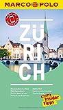 MARCO POLO Reiseführer Zürich: Reisen mit Insider-Tipps. Inklusive kostenloser Touren-App & Events&News