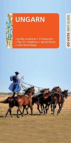 GO VISTA: Reiseführer Ungarn: Mit Faltkarte und 3 Postkarten (Go Vista Info Guide)