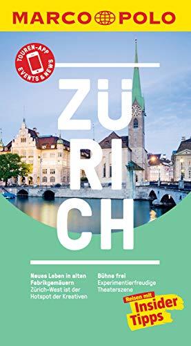 MARCO POLO Reiseführer Zürich: inklusive Insider-Tipps, Touren-App, Events&News & Kartendownloads (MARCO POLO Reiseführer E-Book)