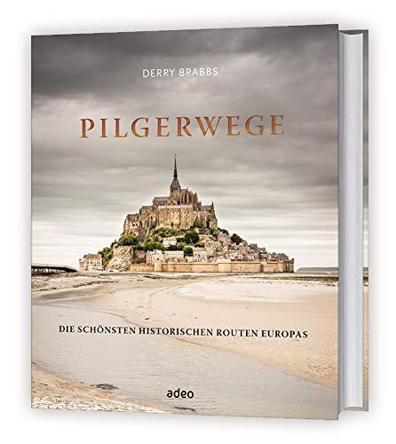 Pilgerwege: Die schönsten historischen Routen Europas