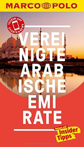 MARCO POLO Reiseführer Vereinigte Arabische Emirate: Reisen mit Insider-Tipps. Inklusive kostenloser Touren-App & Events&News