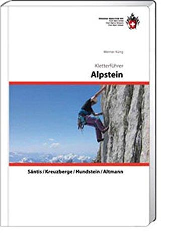 Kletterführer Alpstein: Säntis / Kreuzberger / Hundstein / Altmann