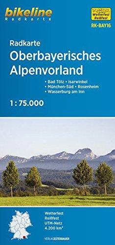 Bikeline Radkarte Oberbayerisches Alpenvorland 1 : 75 000: Isarwinkel, Werdenfelser Land, Bad Tölz, Rosenheim, GPS-tauglich mit UTM-Netz, wasserfest und reißfest
