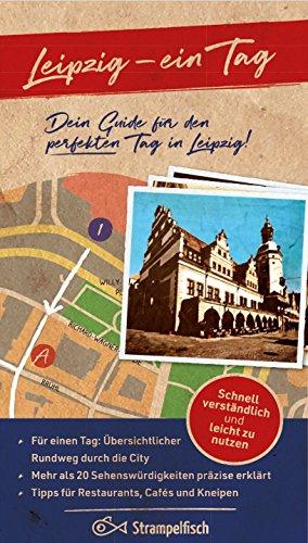Leipzig - ein Tag. Dein Guide für den perfekten Tag in Leipzig!