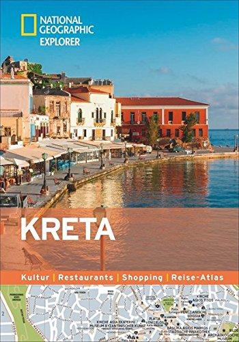 Kreta erkunden mit handlichen Karten: Kreta-Reiseführer für die schnelle Orientierung mit Highlights und Insider-Tipps. Kreta entdecken mit dem ... Kreta. (National Geographic Explorer)