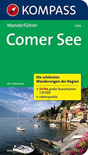 Comer See: Wanderführer mit Tourenkarten und Höhenprofilen (KOMPASS-Wanderführer, Band 5745)