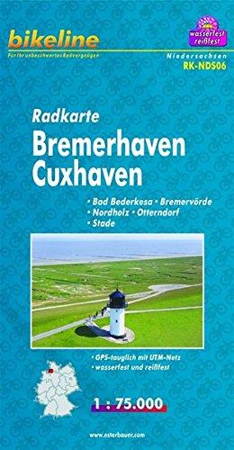 Bikeline Radkarte Bremerhaven Cuxhaven, Bad Bederkesa - Bremervörde - Nordholz - Otterndorf - Stade, RK-NDS06. 1 : 75 000, wasserfest/reißfest, GPS-tauglich mit UTM-Netz