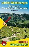 Leichte Wanderungen Oberstdorf mit Kleinwalsertal: 40 Genusstouren. Mit GPS-Tracks (Rother Wanderbuch)