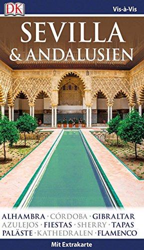 Vis-à-Vis Reiseführer Sevilla & Andalusien: mit Extra-Karte und Mini-Kochbuch zum Herausnehmen