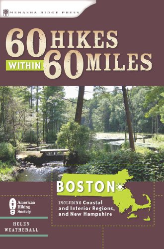 60 Hikes Within 60 Miles: Boston: Including Coastal and Interior Regions, New Hampshire, and Rhode Island (English Edition)