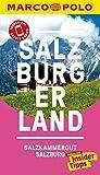 MARCO POLO Reiseführer Salzburg/Salzburger Land: Reisen mit Insider-Tipps. Inklusive kostenloser Touren-App & Events&News