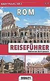 Reiseführer Rom: Städtereisen leicht gemacht 2020/21