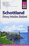 Reise Know-How Reiseführer Schottland – mit Orkney, Hebriden und Shetland