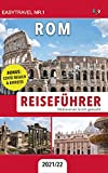 Reiseführer Rom: Städtereisen leicht gemacht 2021/22 — BONUS: Italienisch Wörterbuch für Touristen & Covid Regeln und Einreise