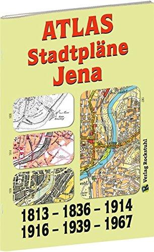 ATLAS - Stadtpläne JENA 1836-1914-1916-1939-1967: 5 Stadtpläne im Großformat