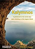 Kalymnos: A guidebook to the world class sport climbing on this Aegean Island (Rockfax Climbing Guides)