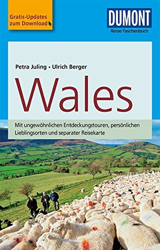 DuMont Reise-Taschenbuch Reiseführer Wales: mit Online-Updates als Gratis-Download