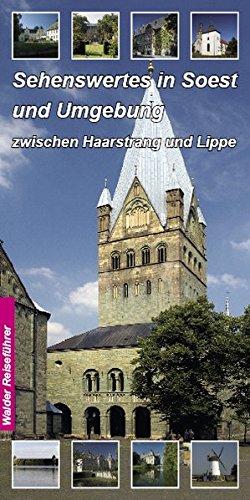 Sehenswertes in Soest und Umgebung