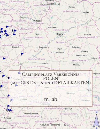 Campingplatz Verzeichnis POLEN ( mit GPS Daten und DETAILKARTEN)
