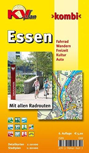 Essen 1 : 20 000: Stadtplan mit Detailkarten 1:10 000 incl. aller Radrouten und Wanderwegen (KVplan-Kombi-Reihe)