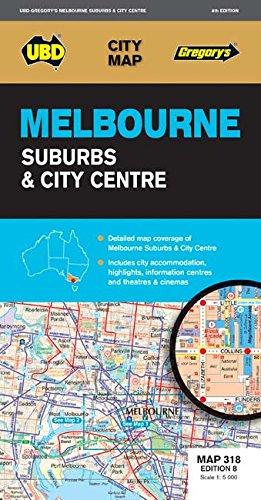 Melbourne Suburbs & City Centre: Melbourne CBD 1 : 5000 / Melbourne City 1 : 10 000 / Melbourne Suburbs 1 : 120 000 (City Map)