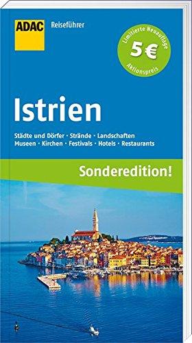 ADAC Reiseführer Istrien und Kvarner Bucht (Sonderedition)