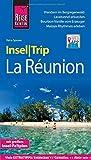 Reise Know-How InselTrip La Réunion: Reiseführer mit Insel-Faltplan und kostenloser Web-App