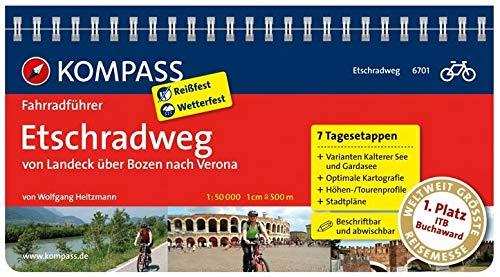 KOMPASS Fahrradführer Etschradweg, von Landeck über Bozen nach Verona: Fahrradführer mit Routenkarten im optimalen Maßstab.: Fietsgids 1:50 000