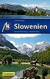 Slowenien Reiseführer Michael Müller Verlag: Individuell reisen mit vielen praktischen Tipps.