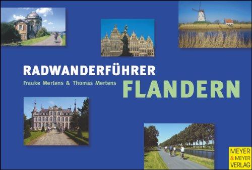 Radwanderführer Flandern. Von Antwerpen über Mechelen und Gent nach Brügge und Knokke