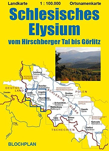 Landkarte Schlesisches Elysium: vom Hirschberger Tal bis Görlitz, Maßstab 1:100.000 (Schlesien-Landkarten)