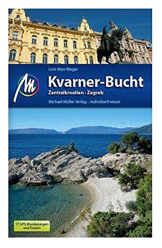 Kvarner-Bucht Reiseführer Michael Müller Verlag: Zentralkroatien, Zagreb