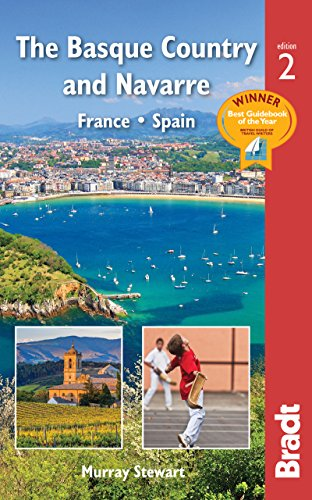 The Basque Country & Navarre: France * Spain (Bradt Travel Guide)