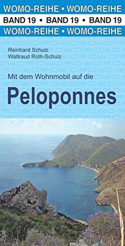 Mit dem Wohnmobil auf die Peloponnes (Womo-Reihe)