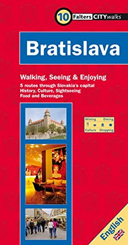 Falter City Walk Bratislava: 5 routes through Slovakia's capital. History, Culture, Sightseeing, Food & Beverages