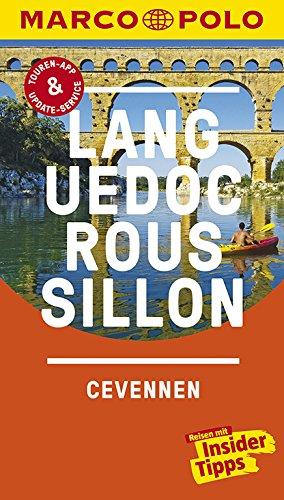MARCO POLO Reiseführer Languedoc-Roussillon, Cevennes: Reisen mit Insider-Tipps. Inklusive kostenloser Touren-App