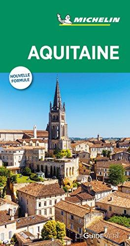 Michelin Le Guide Vert Aquitaine (MICHELIN Grüne Reiseführer)