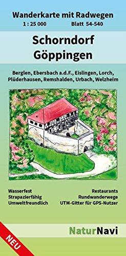 Schorndorf - Göppingen: Wanderkarte mit Radwegen, Blatt 54-540, 1 : 25 000, Berglen, Ebersbach a.d.F., Eislingen, Lorch, Plüderhausen, Remshalden, ... (NaturNavi Wanderkarte mit Radwegen 1:25 000)