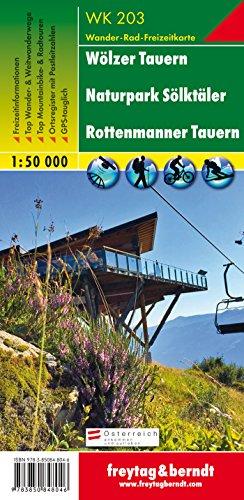 Wölzer Tauern - Naturpark Sölktäler - Rottenmanner Tauern, Wanderkarte 1:50.000, WK 203, freytag & berndt Wander-Rad-Freizeitkarten