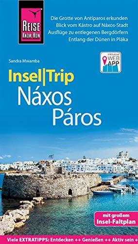 Reise Know-How InselTrip Náxos und Páros: Reiseführer mit Insel-Faltplan und kostenloser Web-App