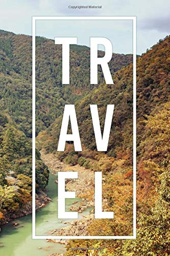 Travel Journal: Kyoto Mountains (Japan Travel Photography, Band 2)